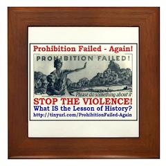 ProhibitionFailed-1 Framed Tile