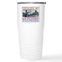 ProhibitionFailed-1 Stainless Steel Travel Mug