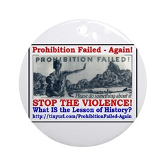 ProhibitionFailed-1 Ornament (Round)