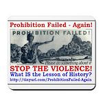 ProhibitionFailed-1 Mousepad