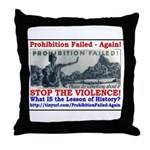 ProhibitionFailed-1 Throw Pillow