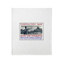 ProhibitionFailed-1 Throw Blanket