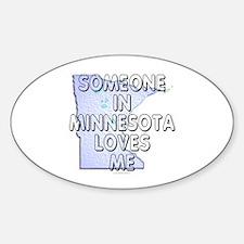 Someone in Minnesota Decal