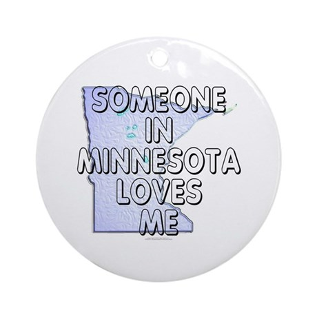 Someone in Minnesota Ornament (Round)