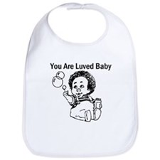 ~You Are Luved Baby~ bib