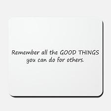 GOOD THINGS Mousepad