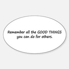 GOOD THINGS Sticker (Oval)