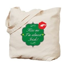 Kiss Me, I'm Almost Irish Tote Bag