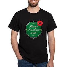 Kiss Me, I'm Almost Irish T-Shirt