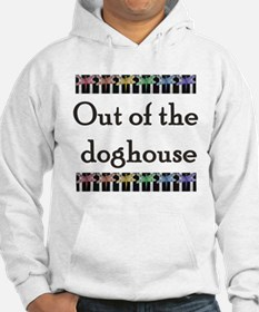 Out of the dog houe with rain Hoodie