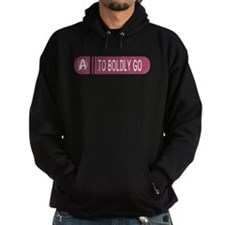 To Boldly Go Hoodie