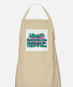 Because I'm Knocked Up, That' BBQ Apron