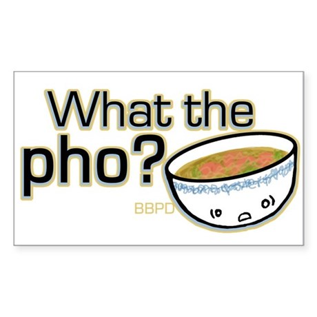 What the Pho Sticker (Rectangle)