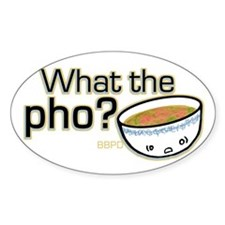 What the Pho Decal
