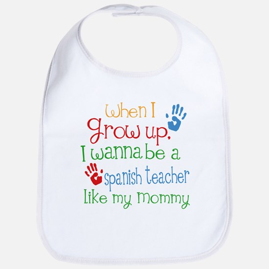 Spanish Teacher Like Mommy Baby Bib