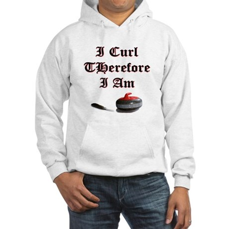 I Curl Therefore I Am Hooded Sweatshirt