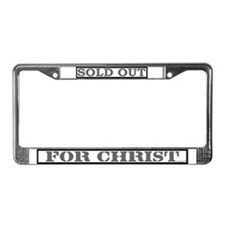 Sold Out for Christ License Plate Frame