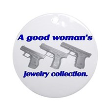A Good Woman's jewelry collec Ornament (Round)