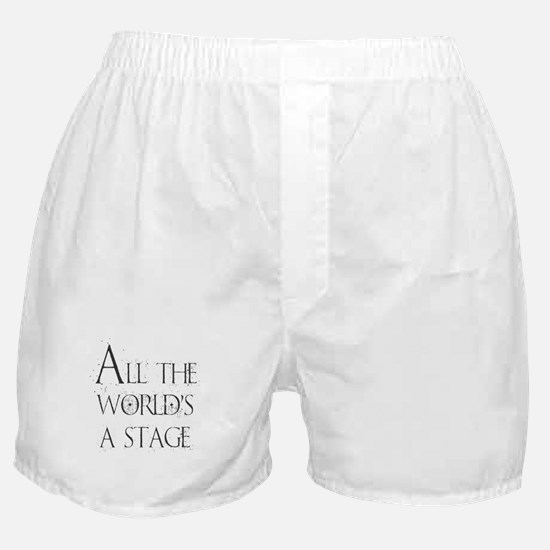 All the Worlds a Stage Boxer Shorts