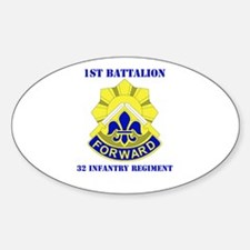 DUI - 1st Bn - 32nd Infantry Regt with Text Sticke