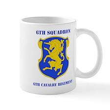 DUI - 6th Sqdrn - 6th Cavalry Regt with Text Mug
