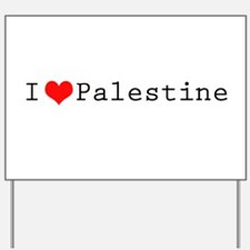 I (lheart) Palestine Yard Sign