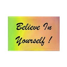 Believe In Yourself! Colorful Rectangle Magnet