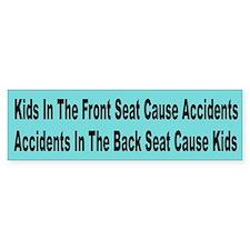 Kids in the Front Seat Bumper Bumper Sticker