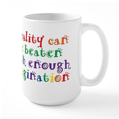 Reality Can be Beaten Large Mug