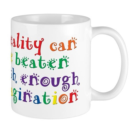 Reality Can be Beaten Mug