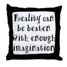 Reality Can be Beaten Throw Pillow