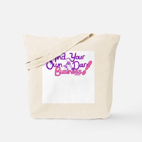 M.Y.O.D.B. (purple & pink) Tote Bag