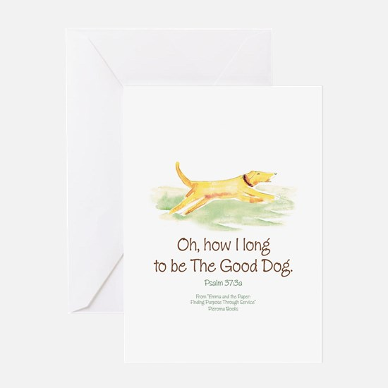Be the Good Dog Greeting Card