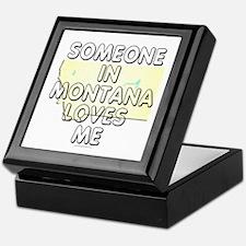 Someone in Montana Keepsake Box