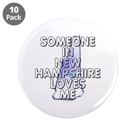 "Someone in New Hampshire 3.5"" Button (10 pack)"