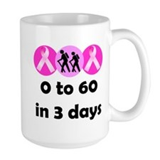 0 to 60 in 3 days Mug