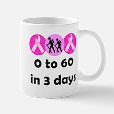 0 to 60 in 3 days Mug