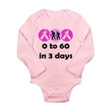 0 to 60 in 3 days Long Sleeve Infant Bodysuit