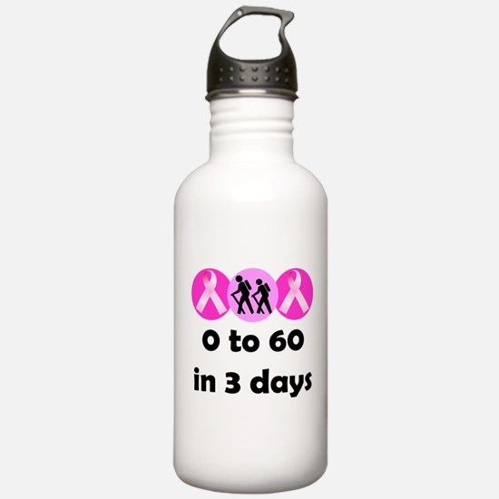 0 to 60 in 3 days Water Bottle