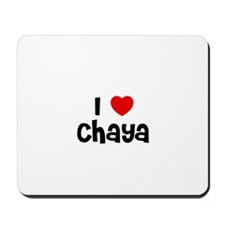 I * Chaya Mousepad