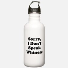Sorry I Don't Speak Whinese S Water Bottle