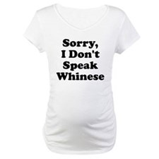 Sorry I Don't Speak Whinese S Shirt