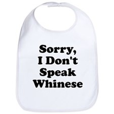 Sorry I Don't Speak Whinese S Bib