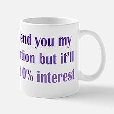 No Interest Attention Mug