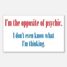 Opposite of Psychic Decal