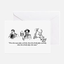 First The Man Takes A Drink... Greeting Card