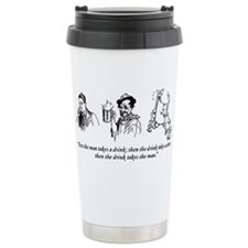 First The Man Takes A Drink... Travel Mug