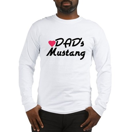 Dads Mustang Long Sleeve T-Shirt