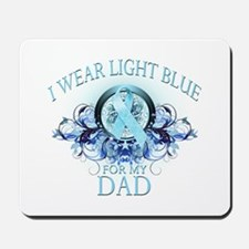 I Wear Light Blue for my Dad (floral) Mousepad