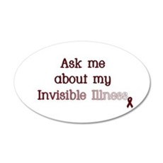 Invisible Illness - APS 38.5 x 24.5 Oval Wall Peel